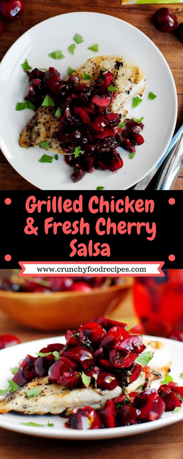 Grilled Chicken & Fresh Cherry Salsa
