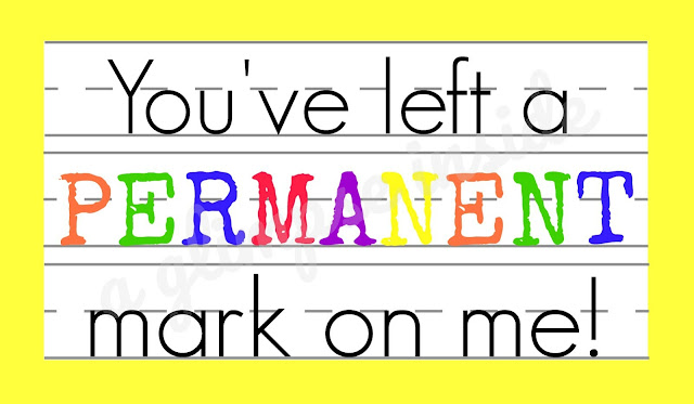 """You left a permanent mark on me!"" Teacher Appreciation Gift Idea & free Printable Tag"