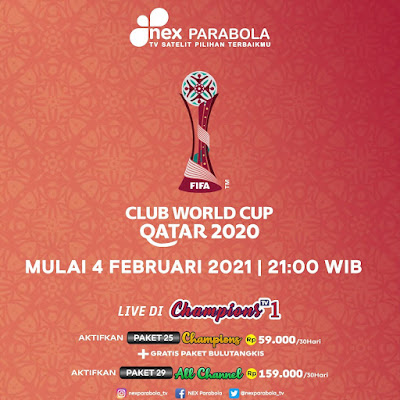 Nex Parabola Menayangkan Piala Dunia Antar Club Qatar 2021