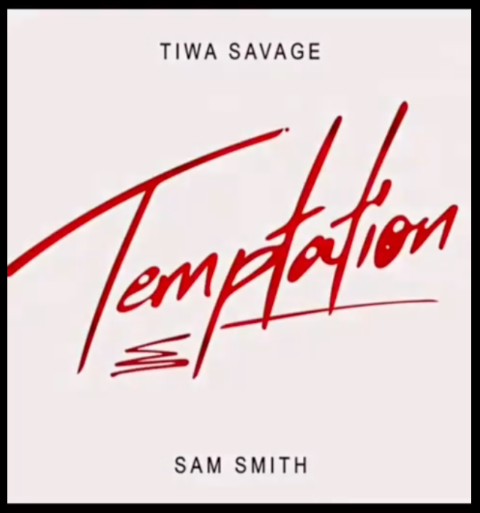Download Music Mp3:- Tiwa Savage Ft Sam Smith – Temptation
