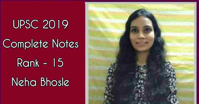 Upsc Topper IAS Neha Bhosle Complete Notes PDF