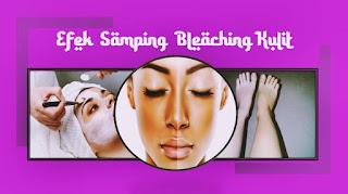 efek samping bleaching kulit