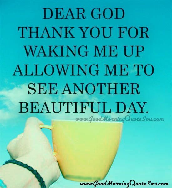 Dear God Thank You For Waking