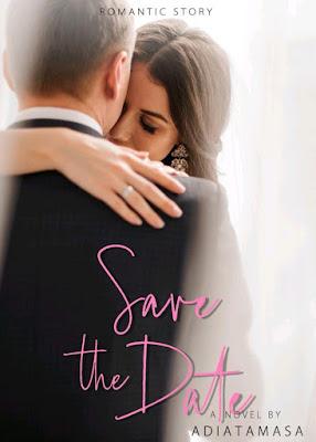 Novel Save the Date Karya Adiatamasa PDF