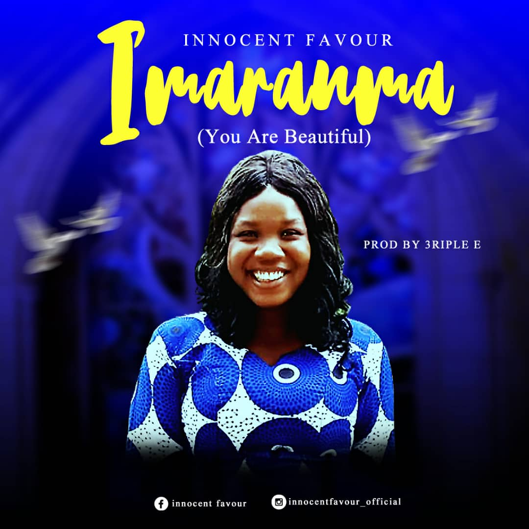 What my song 'Imaram ma' represents; - Innocent favour