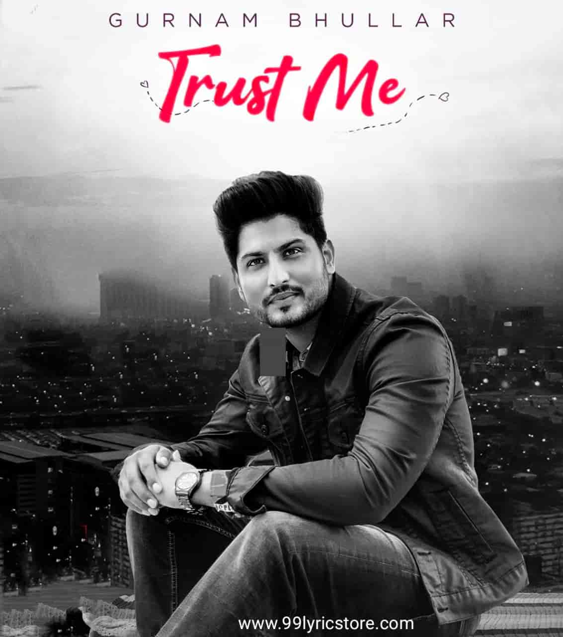 Trust Me Song Image By Gurnam Bhullar