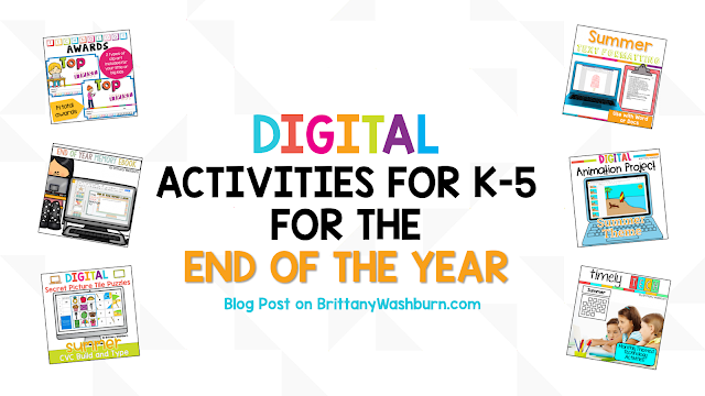 End of Year Digital Activities for Elementary Students