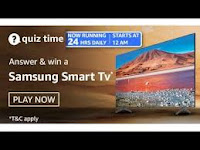 Amazon Quiz Answers Time Daily @ 24 HRS on 27 Feb 2021 Win Samsung Smart TV