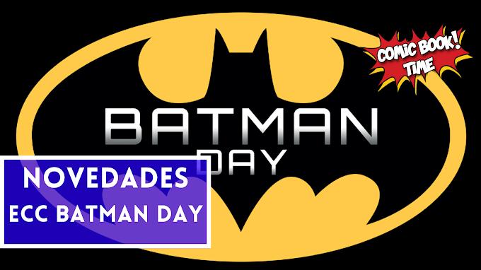 Novedades ECC para el Batman Day 2021