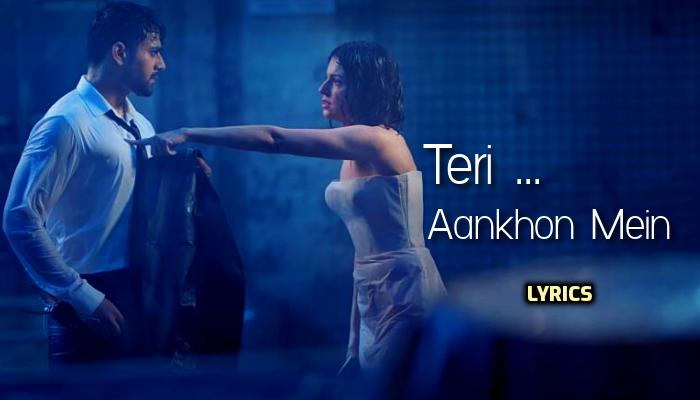 Teri Aankhon Mein Lyrics :- Darshan Raval & Neha Kakkar | Divya Khosla