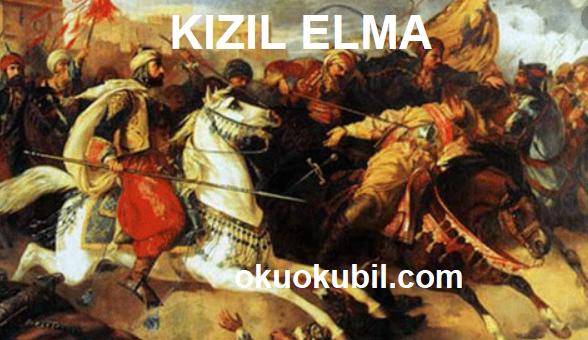 Türk Tarihindeki Kızıl elma Nedir?
