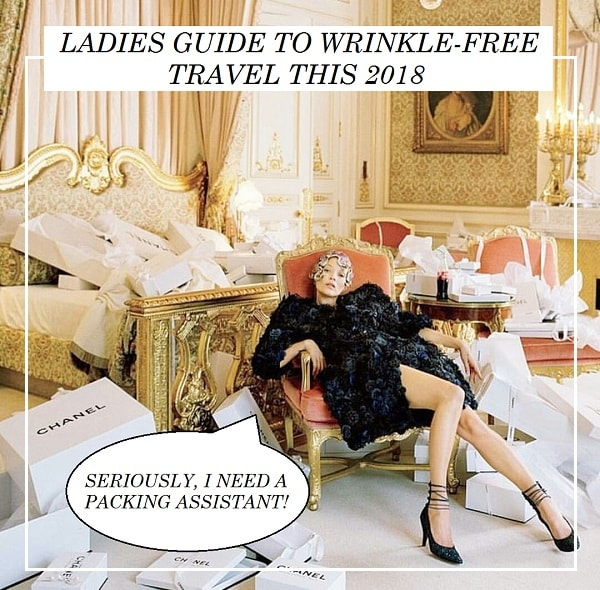Ladies Guide for Wrinkle-free travel this 2018