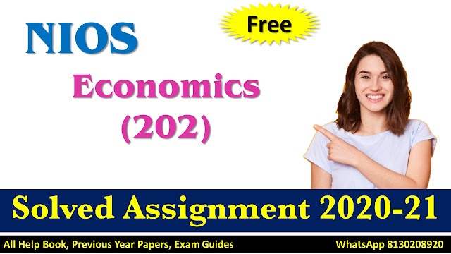 NIOS Class 10 Economics Solved Assignment 2020-21