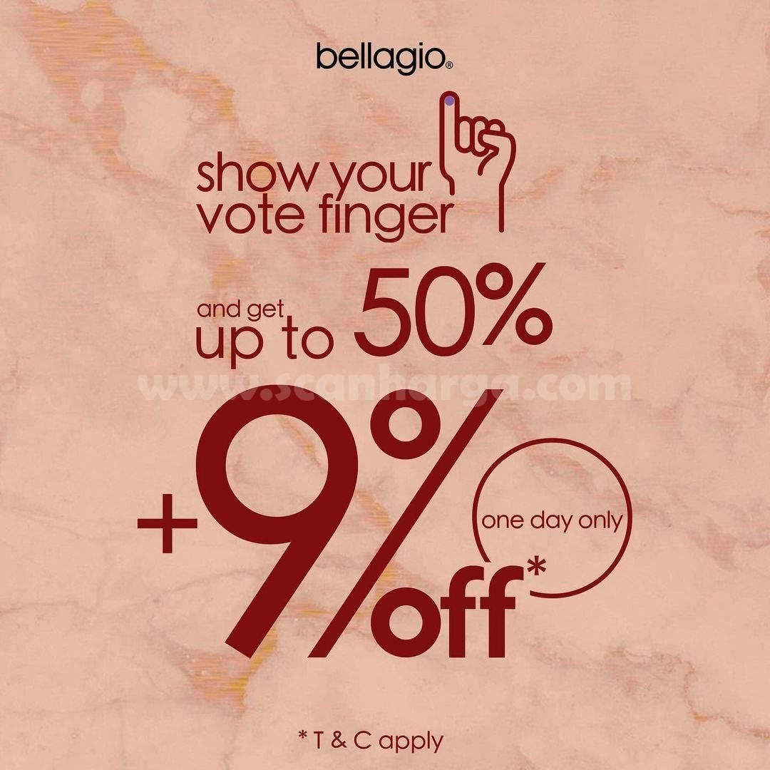 Promo Bellagio Pilkada! Discount up to 50% + 9% Off