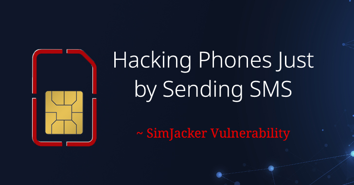 More SIM Cards Vulnerable to Simjacker Attack Than Previously Disclosed