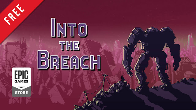 into the breach free pc game epic games store turn-based strategy game subset games september 2020