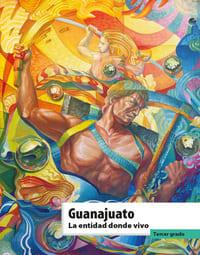 Libro de texto La entidad donde vivo Guanajuato Tercer grado 2021-2022
