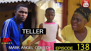 Khodedbaze.com.ng TELLER (Mark Angel Comedy) (Episode 138)