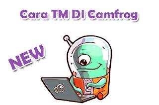 Cara TM Di Camfrog - Cafe Camfrog