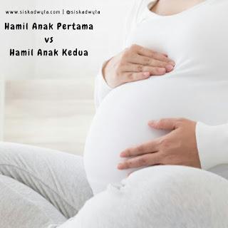 hamil anak pertama vs hamil anak kedua