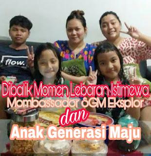 Momen Lebaran Istimewa Mombassador SGM Eksplor dan Anak Generasi Maju