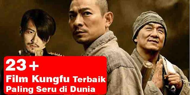 Film Kungfu Terbaik dan Terpopuler Sepanjang Sejarah