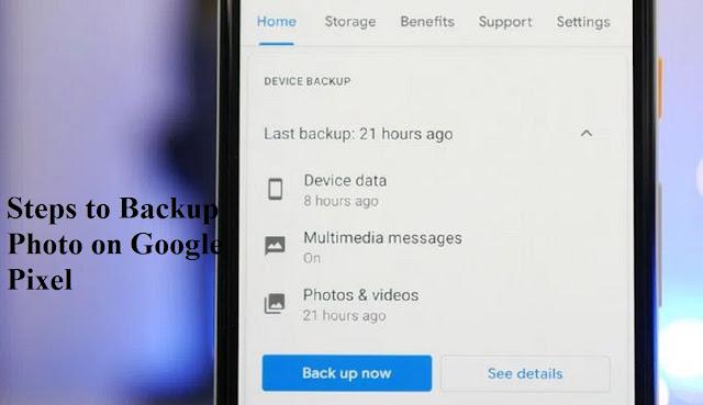 Steps to Backup Photo on Google Pixel