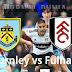 Prediksi Burnley vs Fulham , Minggu 03 Januari 2021 Pukul 19.00 WIB @Mola TV