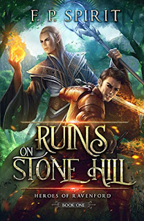 Ruins on Stone Hill - an epic and fun fantasy adventure book promotion sites F. P. Spirit