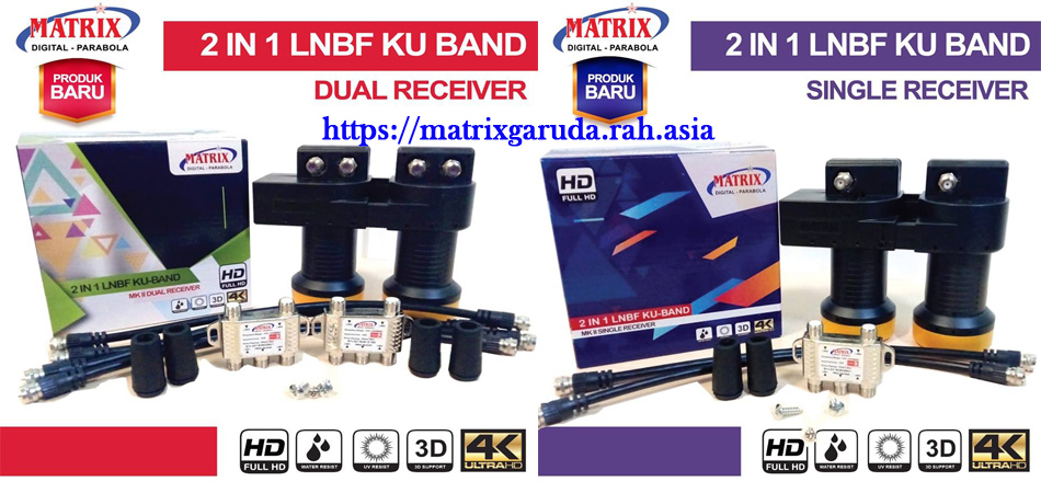 LNBF KU Band Matrix Garuda Single dan Dual Receiver