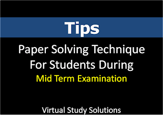 Paper Solving Technique During Mid Term Papers for VU Students