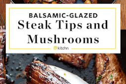 Recipe: Easy Balsamic Glazed Steak Tips and Mushrooms