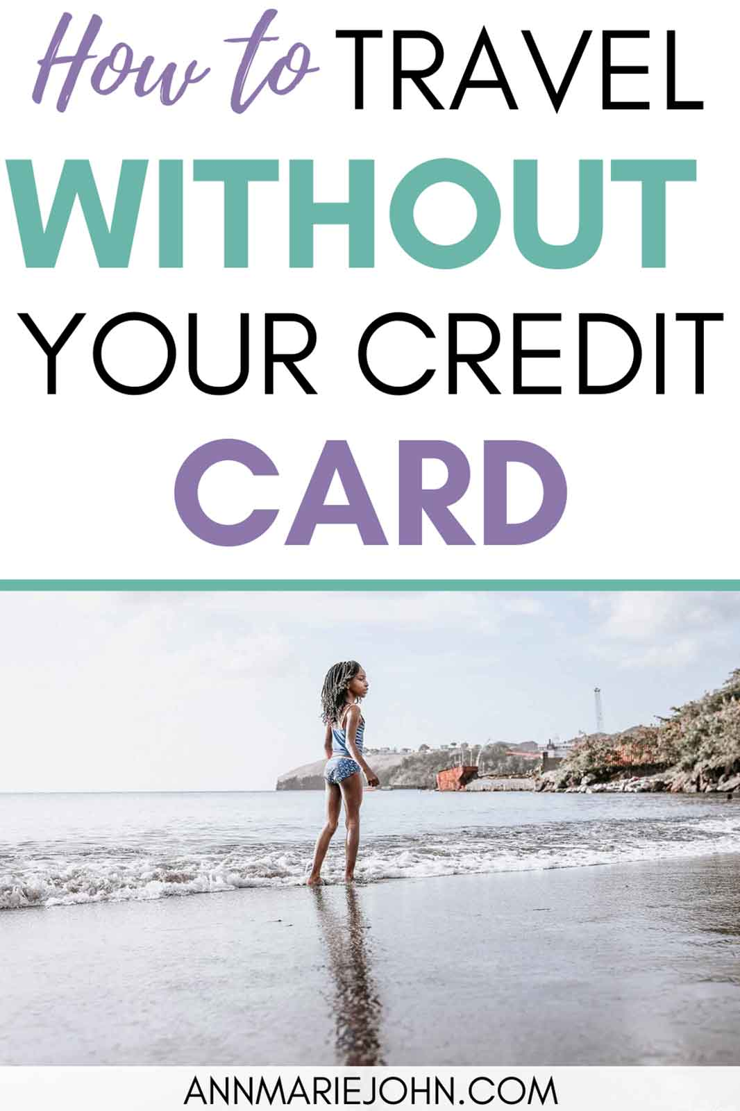 Holidaying Without Your Credit Card