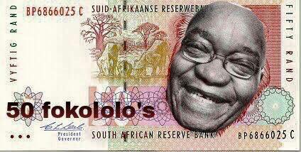 Funny Jacob Zuma Fokololo South Africa Currency Joke Picture