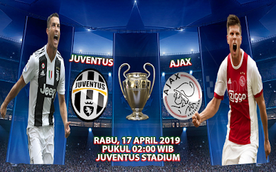 Prediksi Bola Juventus vs Ajax 17 April 2019