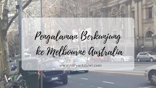Pengalaman Berkunjung ke Melbourne Australia