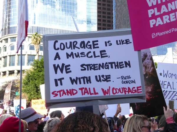 Womens March LA Courage is like a muscle sign