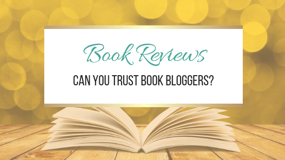 Book Reviews: Can You Trust Book Bloggers?