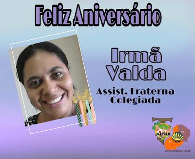 FELIZ ANIVERSÁRIO IRMÃ VALDA