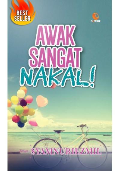Novel Online Awak Sangat Nakal - Karya Syamnuriezmil