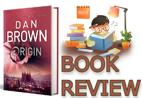 Origin by Dan Brown Book Review