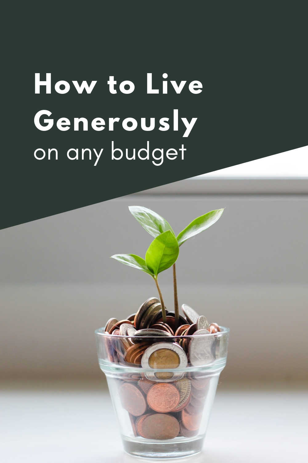 how to live generously on any budget