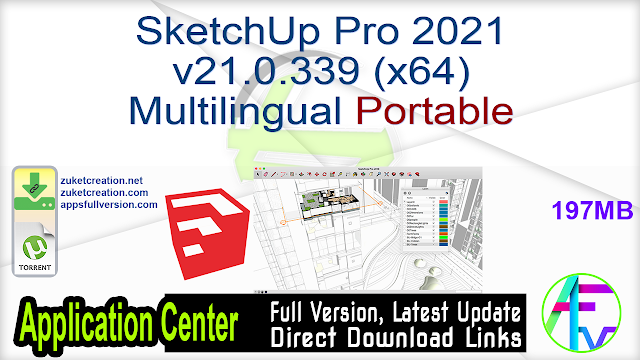 SketchUp Pro 2021 v21.0.339 (x64) Multilingual Portable