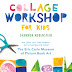 Review: Collage Workshops for Kids: Rip, Snip, Cut, and cre...ith inspiration from The Eric Carle Museum of Picture Book Art