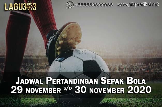 Jadwal Pertandingan Sepak Bola 29 - 30 November 2020