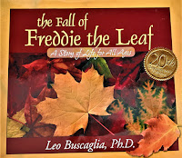 The Fall of Freddie the Leaf by Leo Buscaglia