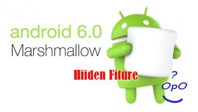 Fitur Tersembunyi pada Android 6 Marshmallow