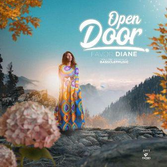 MP3: FavorDiane - ''Open Door'' || @favordiane