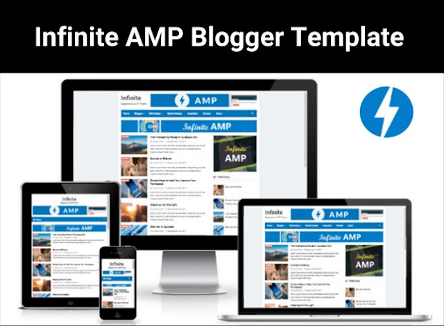infinite amp blogger template, responsive blogger theme, amp blogger template free download, google amp for blogger, best amp blogger template, teach bhawani singh blogger template