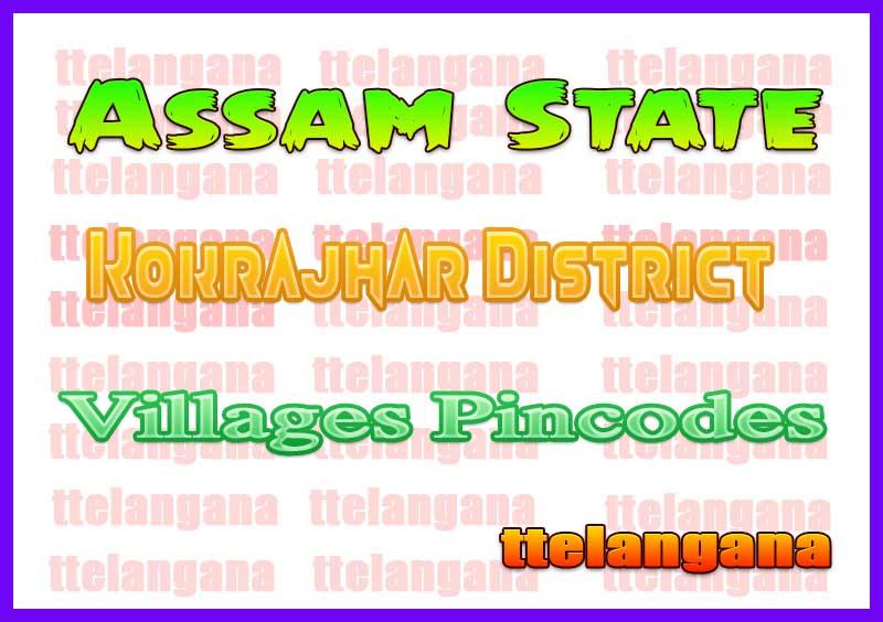 Kokrajhar District Pin Codes in Assam State